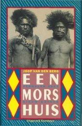 een mors huis - Stichting Papua Erfgoed