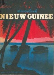 Nieuw Guinee - Stichting Papua Erfgoed