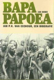 Fungerend resident van Nieuw-Guinea - Stichting Papua Erfgoed