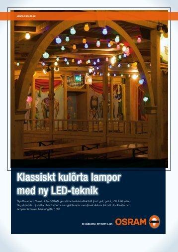 Klassiskt kulörta lampor med ny LED-teknik Klassiskt ... - Osram