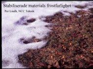 Stabiliserade materials frostfarlighet