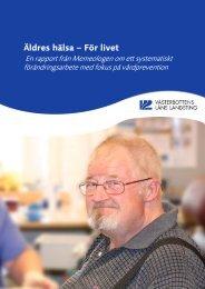 Äldres hälsa - för livet - Västerbottens läns landsting