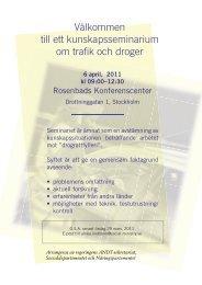 Välkommen till ett kunskapsseminarium om trafik och droger