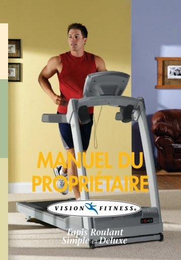 MANUEL DU PROPRIÉTAIRE Tapis Roulant Simple - Vision Fitness