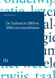 De Taalunie in 2005 en 2006: een tussenbalans - Taalunieversum
