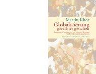 Globalisierung gerechter gestalten - Ökonomische - Jens Loewe