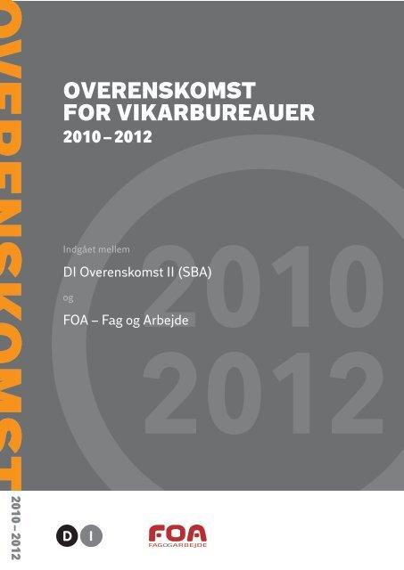 OVERENSKOMST FOR VIKARBUREAUER - DI
