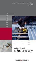 Opfølgning af 5-års eftersyn - Byggeskadefonden