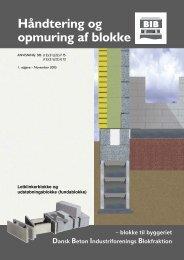 Håndtering og opmuring af blokke - Dansk Beton