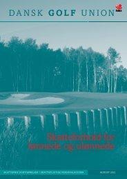 Skatteforhold for lønnede og ulønnede - Dansk Golf Union