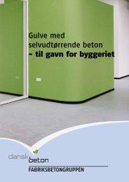 Gulve med selvudtørrende beton - til gavn for byggeriet - Dansk Beton