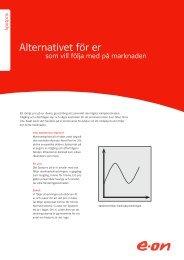 Spotpris - Alternativet för dig som vill följa med på marknaden - E-on
