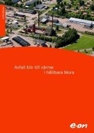 Avfall blir till värme i hållbara Mora - E-on