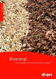 Ladda ner broschyren om bioenergi - E-on