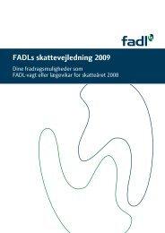 FADLs skattevejledning 2009 - fadl.dk