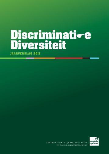 Discriminati e Diversiteit - Centrum voor gelijkheid van kansen en ...