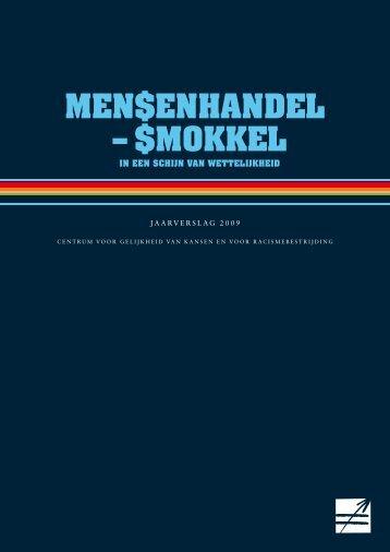 Jaarverslag mensenhandel 2009 - Centrum voor gelijkheid van ...