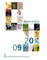 Årsberättelse 2009 (pdf) - Kungliga Musikhögskolan