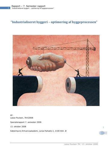 """Industrialiseret byggeri – optimering af byggeprocessen"""""""