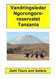Utförliga beskrivningar av våra vandringspaket i ... - Safari i Tanzania