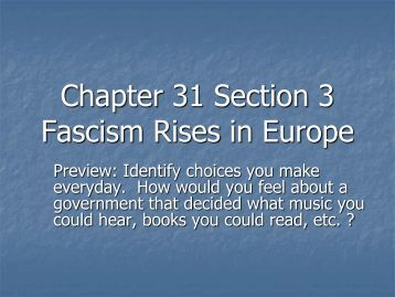 Chapter 31 Section 3 Fascism Rises in Europe