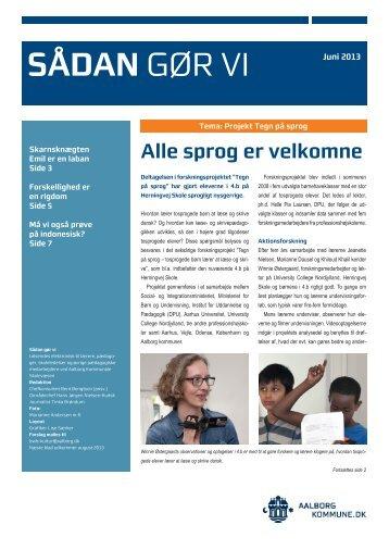 Læs Sådan gør vi, juni 2013 - Aalborg Kommunale Skolevæsen