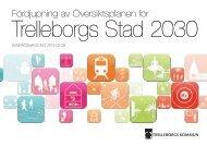 Samrådshandling 2013-05-29 - Trelleborgs Stad 2030
