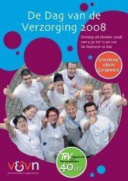 Dag vd Verzorging 2008 delen - Verpleegkundigen & Verzorgenden ...