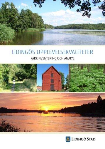 LIDINGÖS UPPLEVELSEKVALITETER - Lidingö stad