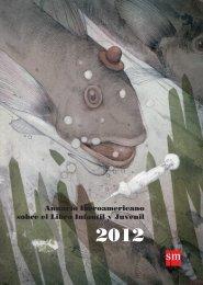 Anuario Iberoamericano sobre el Libro Infantil y Juvenil 2012 - Sm