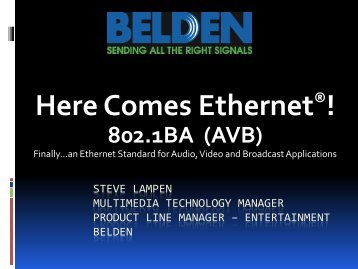 Steve Lampen Multimedia technology manager Product line ... - CCBE
