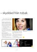 Emelie vann resan till Stockholm Kalla fakta om ... - Tobaksfri Duo - Page 5