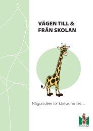 VÄGEN TILL & FRÅN SKOLAN - Malmö stad