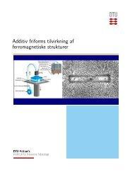 Additiv friforms tilvirkning af ferromagnetiske strukturer