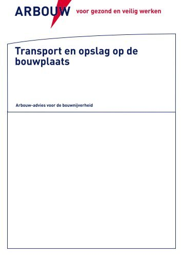 Transport en opslag op de bouwplaats - Arbouw