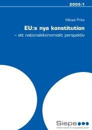 2005:1 EU:s nya konstitution - ett nationalekonomiskt - Sieps