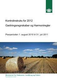 Kontrolinstruks for 2012 Gødningsregnskaber og Harmoniregler