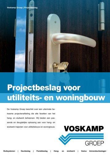 Projectbeslag voor utiliteits- en woningbouw - Voskamp Groep