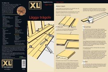 """Läs gärna vår byggbeskrivning """"Att lägga trägolv"""" - XL Bygg"""