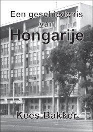 Een geschiedenis van Hongarije.pdf - Kees Bakker over Hongarije