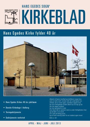Kirkeblad for april til juli 2013 - Hans Egedes Kirke