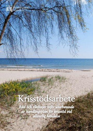 Råd och riktlinjer Krisstödsarbete. - Kristianstad