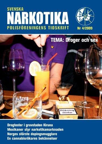 TEMA: Droger och sex - Svenska Narkotikapolisföreningen