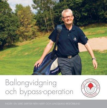 Ballongvidgning & bypassoperation - Hjärt- och Lungsjukas ...