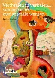 Verdwalen in verhalen… van mensen met speciale ... - Kunst Inclusief