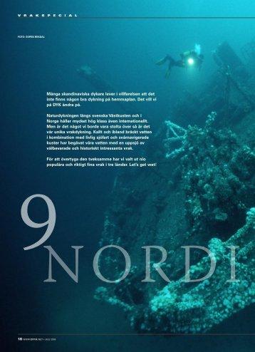 Många skandinaviska dykare lever i villfarelsen att det inte finns ...
