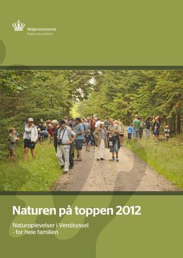 Naturen på toppen 2012 - Naturstyrelsen