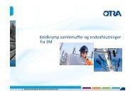 Læs mere om koldkrymp muffeteknologi fra Otra og 3M