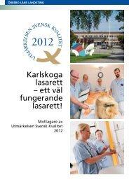 Karlskoga lasarett - Institutet för Kvalitetsutveckling, SIQ