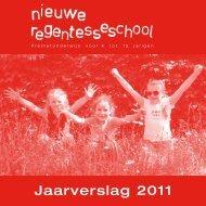 Jaarverslag 2011 - De Nieuwe Regentesseschool